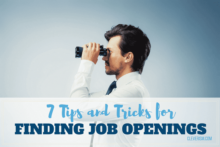 7 Tips and Tricks for Finding Job Openings