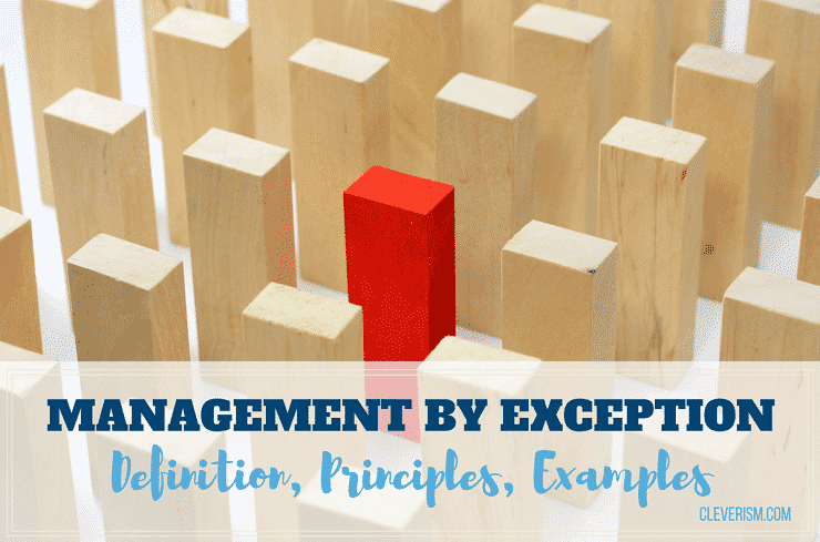 Management by Exception – Definition, Principles, Examples