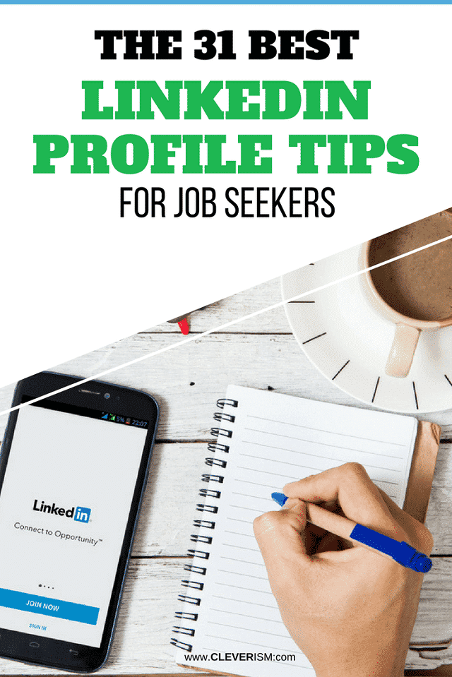 What the 31 Best LinkedIn Profile Tips for Job Seekers - #LinkedIn #LinkedInProfile #JobSeeker #JobSearch #Cleverism