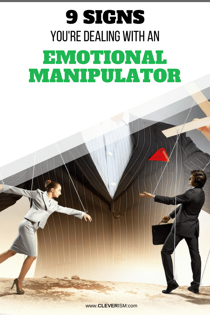 9 Signs You're Dealing With an Emotional Manipulator - #Manipulator #EmotionalManipulator #DealingWithEmotionalManipulator #Cleverism