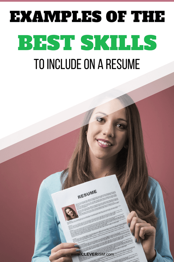 Examples of the Best Skills to Include on a Resume - #SkillsToIncludeOnResume #Resume #BestSkillsForResume #SkillsOnResume #Cleverism