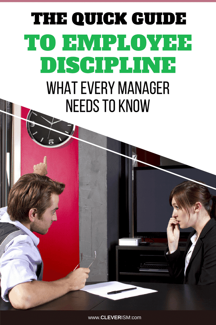 The Quick Guide to Employee Discipline: What Every Manager Needs to Know - #EmployeeDiscipline #GuideToDiscipline #Cleverism