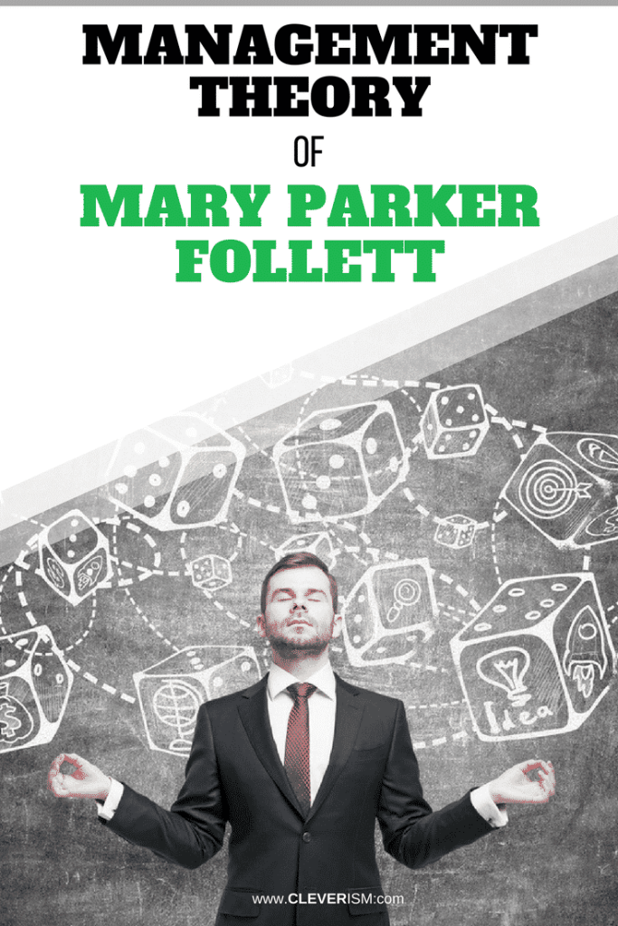 Management Theory of Mary Parker Follett