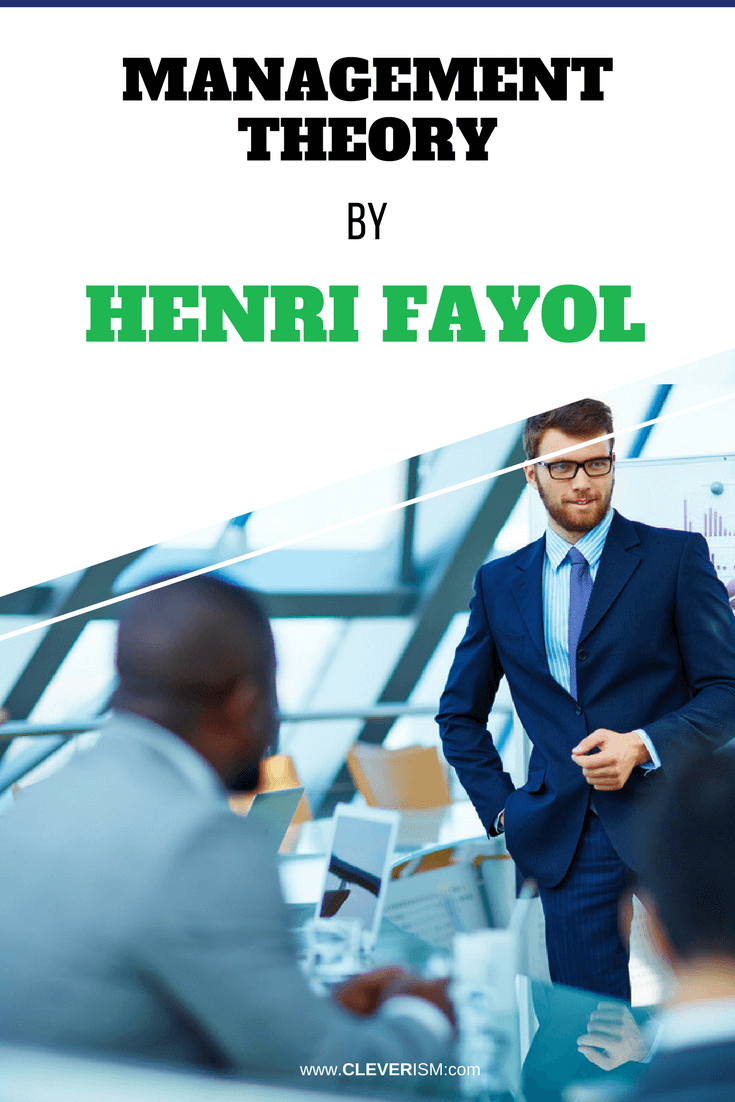 Management Theory by Henri Fayol - #HenriFayol #ManagementTheory #Cleverism
