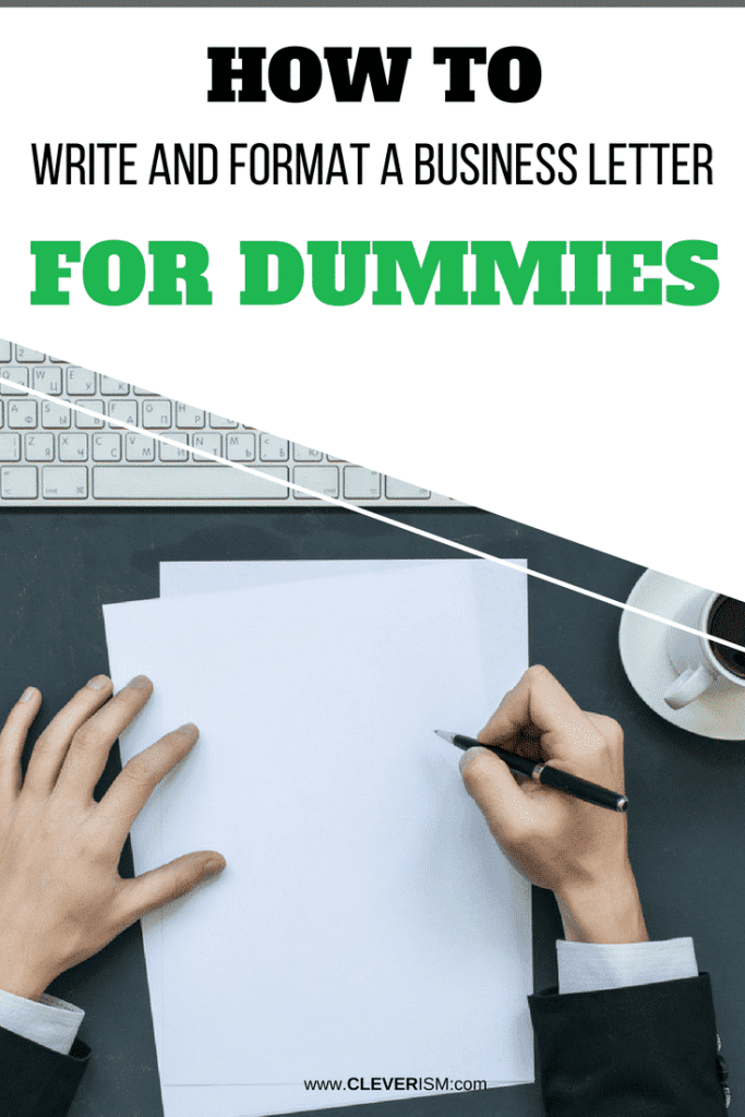 How to Write and Format a Business Letter for Dummies