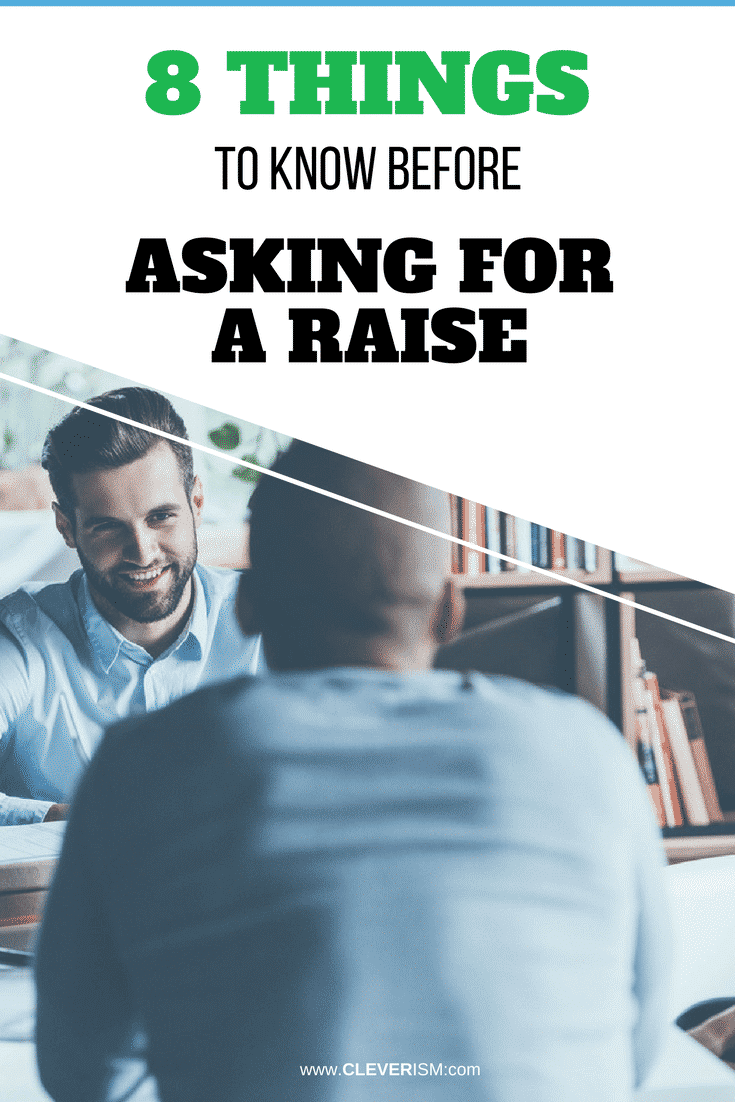 8 Things to Know Before Asking for a Raise - #AskingForRaise #SalaryRaise #Salary #Cleverism