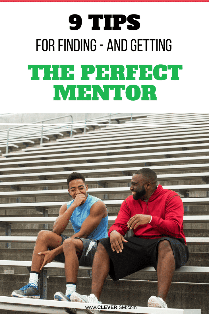 9 Tiрѕ fоr Finding - and Getting - The Pеrfесt Mentor - #PerfectMentor #Mentor #FindingMentor #Cleverism