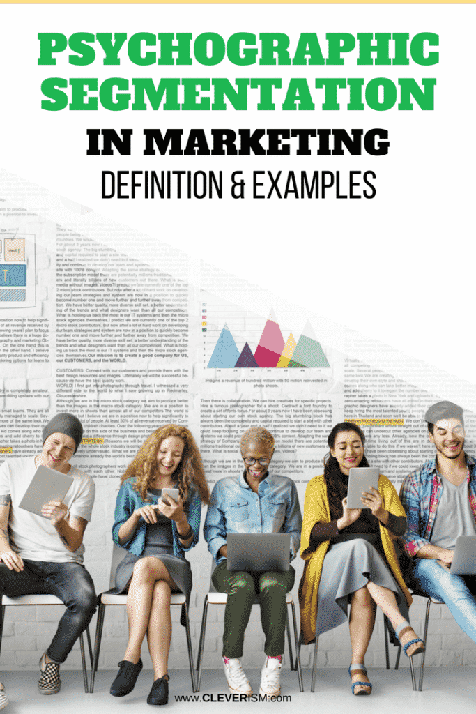 Psychographic Segmentation in Marketing: Definition & Examples