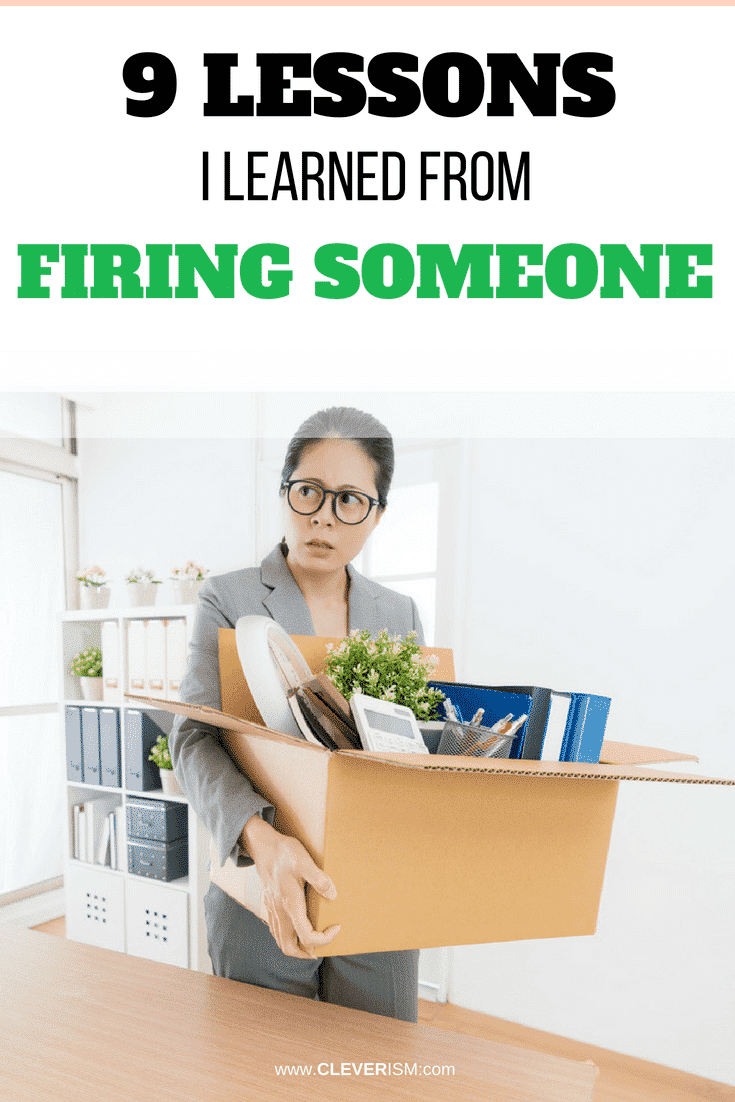 9 Lessons I Learned From Firing Someone - #LessonsLearnedFrom FiringPeople #HowToFire #FiringPeople #