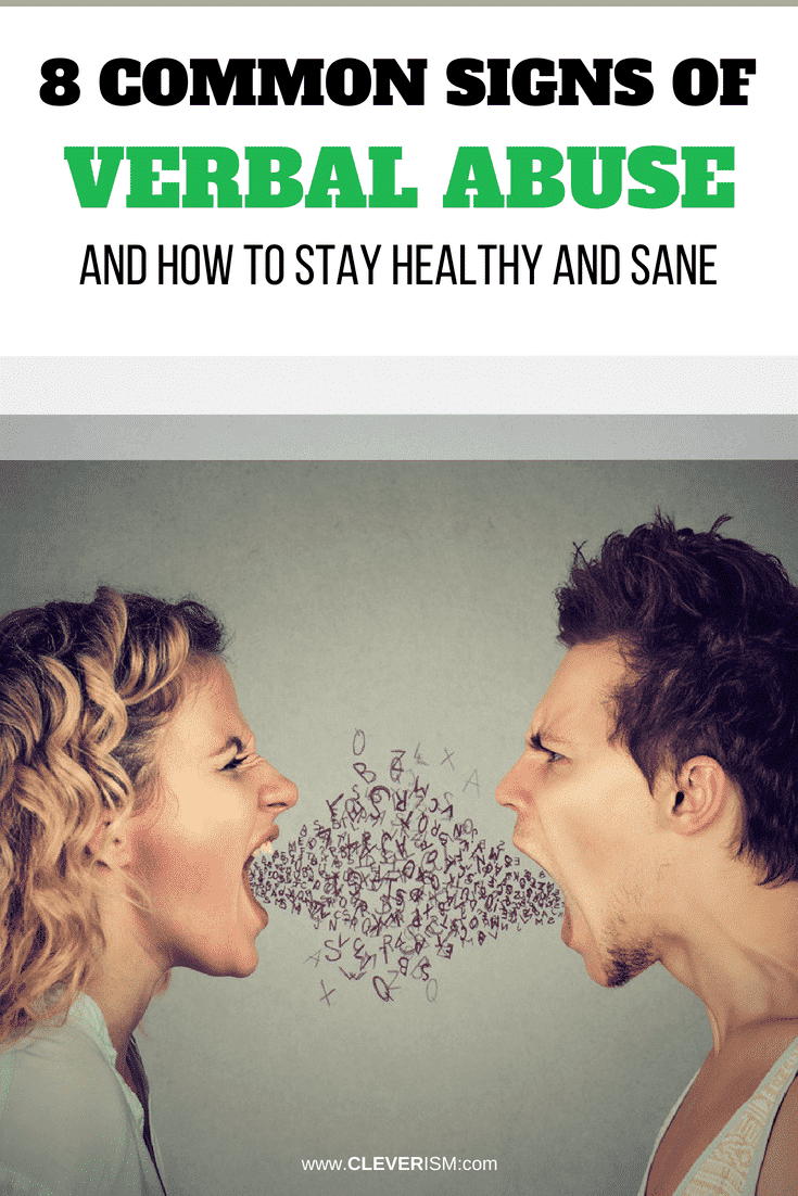 8 Common Signs of Verbal Abuse (and How to Stay Healthy and Sane) - #VerbalAbuse #SignsOdVerbalAbuse #StayHealthy #StaySane