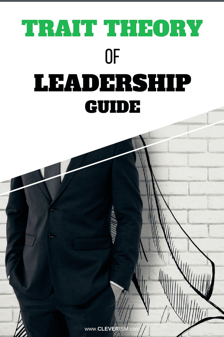 Trait Theory of Leadership Guide - #TraitTheory #Leadership #LeadershipGuide #TraitTheoryOfLeadership