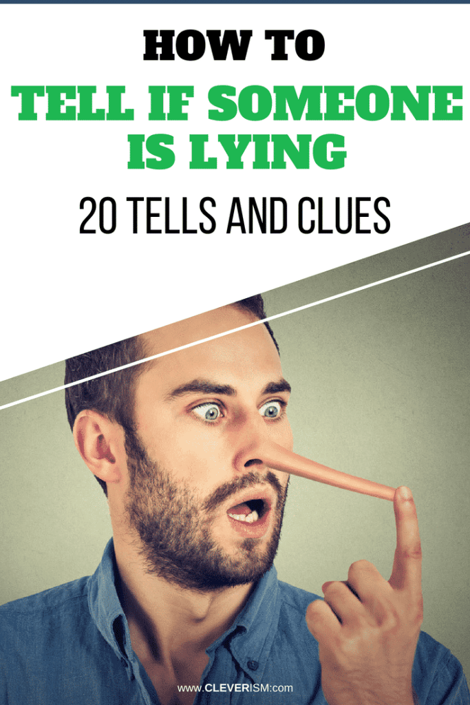 How to Tell If Someone Is Lying: 20 Tells and Clues (Ranked)