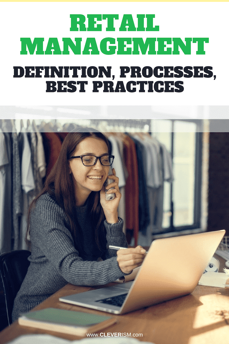 Retail Management: Definition, Processes, Best Practices - #RetailManagement #Retail #RetailBestPractives #Cleverism