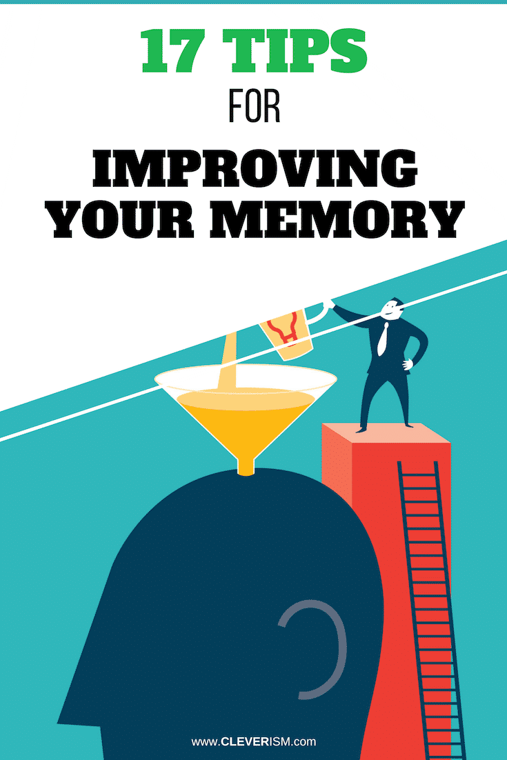 17 Tips for Improving Your Memory - #Memory #ImprovingYourMemory #TipsForImprovingMemory