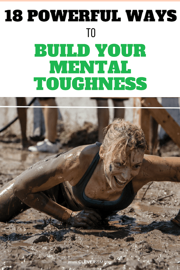 18 Powerful Ways to Build Your Mental Toughness - #MentalToughness #Toughness #BuildMentalToughness #MentalHealth #Cleverism