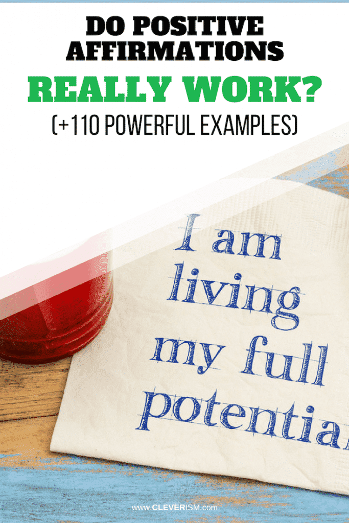 Do Positive Affirmations Really Work? (+110 Powerful Examples)