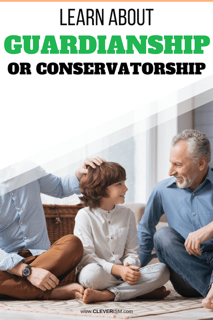 Learn About Guardianship or Conservatorship - #Guardianship #Conservatorship #Cleverism