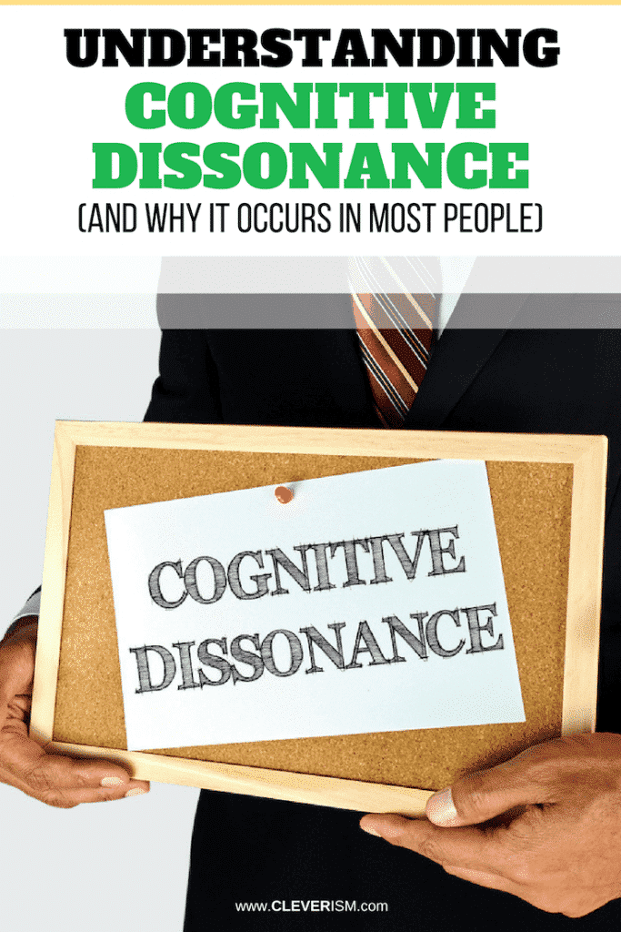 Understanding Cognitive Dissonance (and Why it Occurs in Most People)
