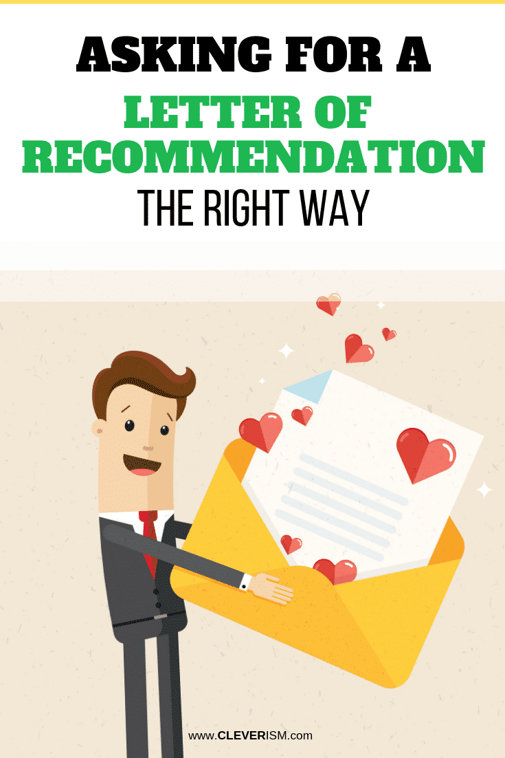 Asking for a Letter of Recommendation the Right Way - #LetterOfRecommendation #Job #Career #Cleverism