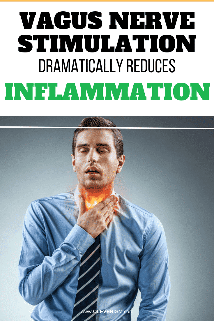 Vagus Nerve Stimulation Dramatically Reduces Inflammation - #VagusNerve #VagusNerveStimulation #ReducingInflammation #Cleverism
