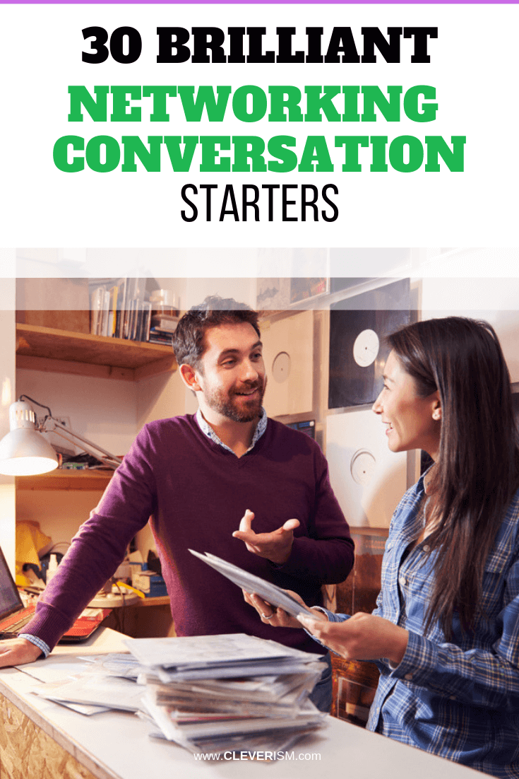 30 Brilliant Networking Conversation Starters - #Networking #Conversation #NetworkingConversationStarters #Cleverism