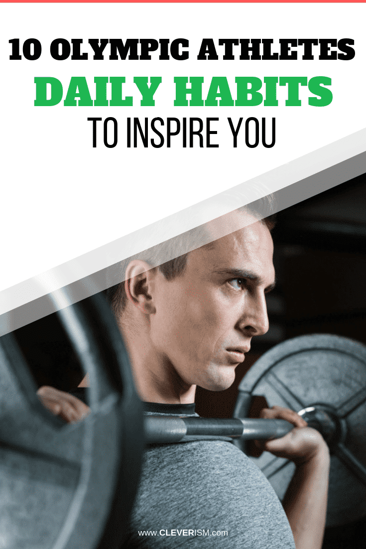 10 Olympic Athletes' Daily Habits to Inspire You - #OlympicAthletes #Habits #HabitsInspireYou #Cleverism