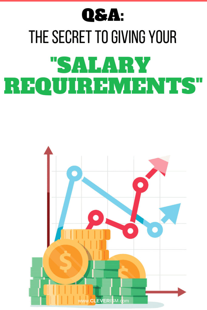 "Q&A: The Secret to Giving Your ""Salary Requirements"""
