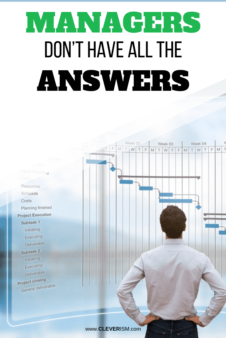 """""""Managers Don't Have All the Answers"""" - #Management #ManagersDontHaveAllAnswers #Cleverism"""