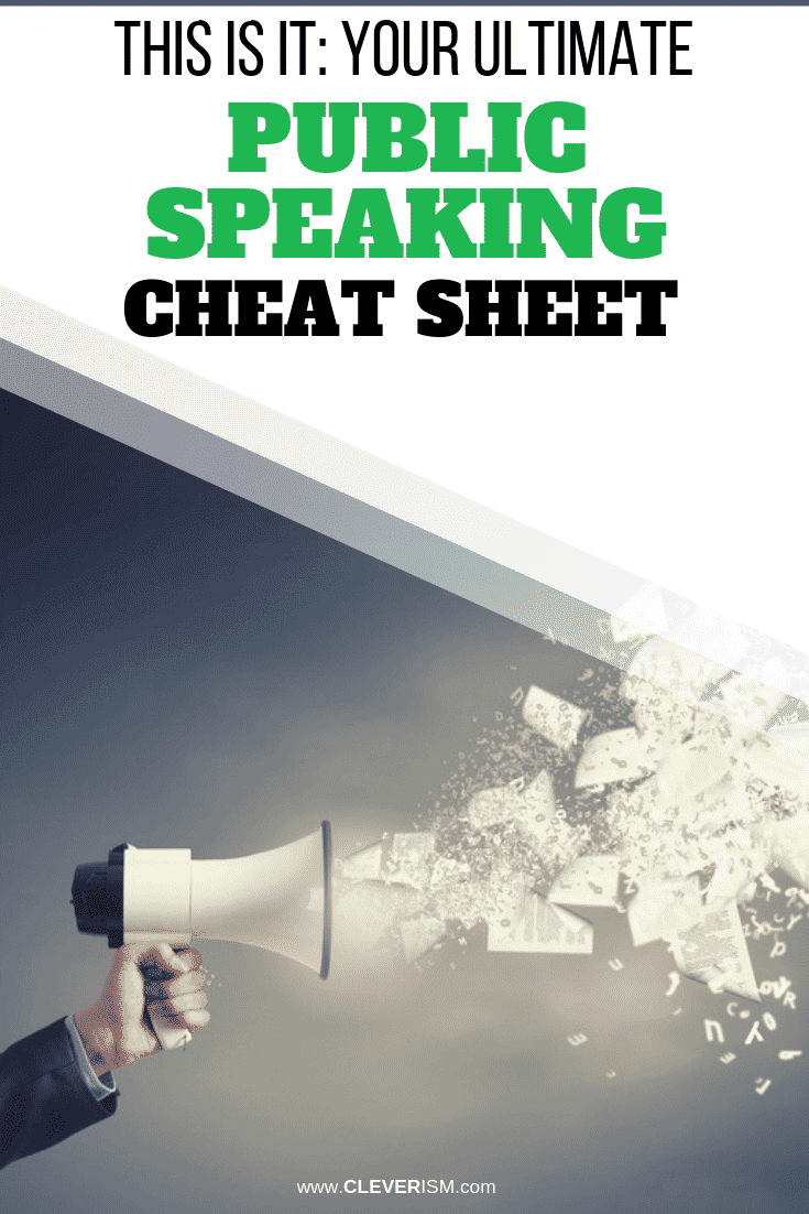 This Is It: Your Ultimate Public Speaking Cheat Sheet - #PublicSpeaking #PublicSpeakingCheatSheet #Cleverism