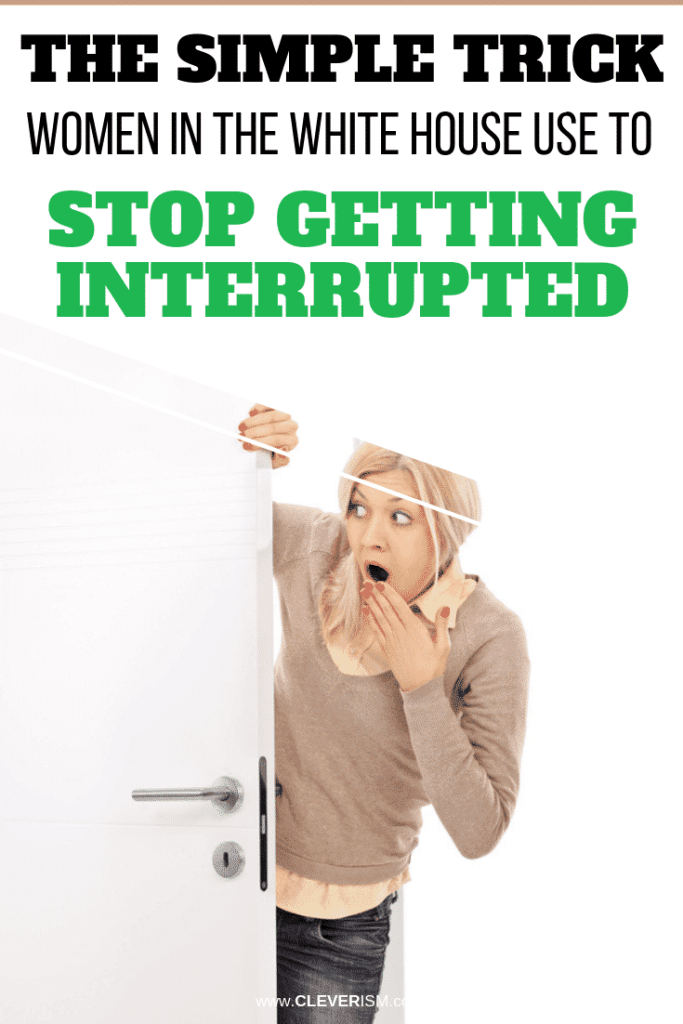 The Simple Trick Women in the White House Use to Stop Getting Interrupted
