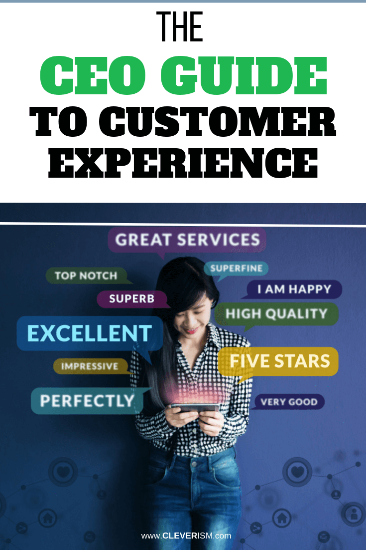 The CEO Guide to Customer Experience - #CustomerExperience #Customers #Cleverism