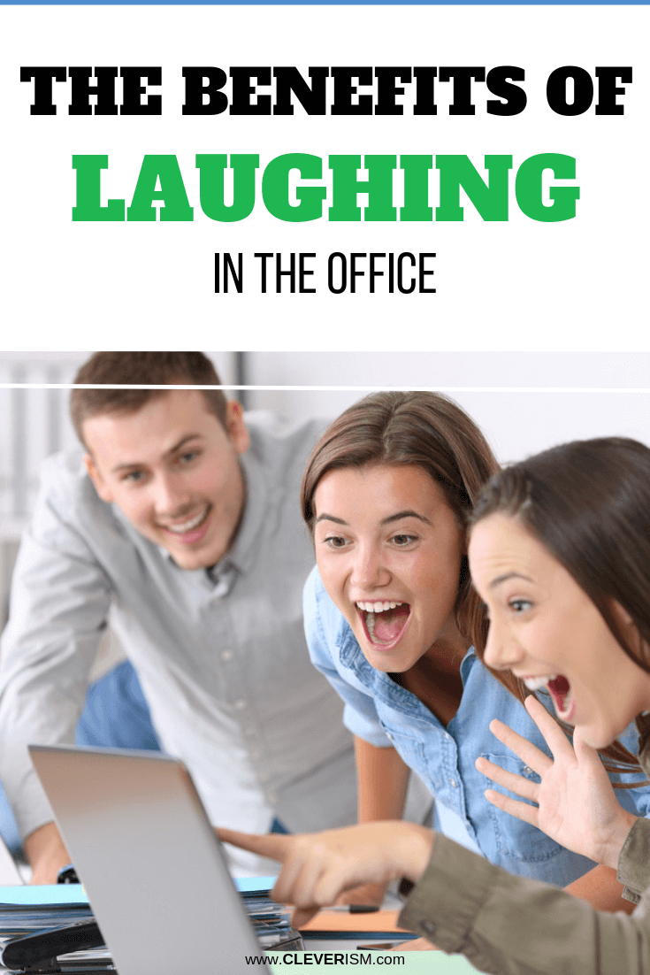 The Benefits of Laughing in the Office - #Laughing #LaughingInTheOffice #Workplace #Cleverism