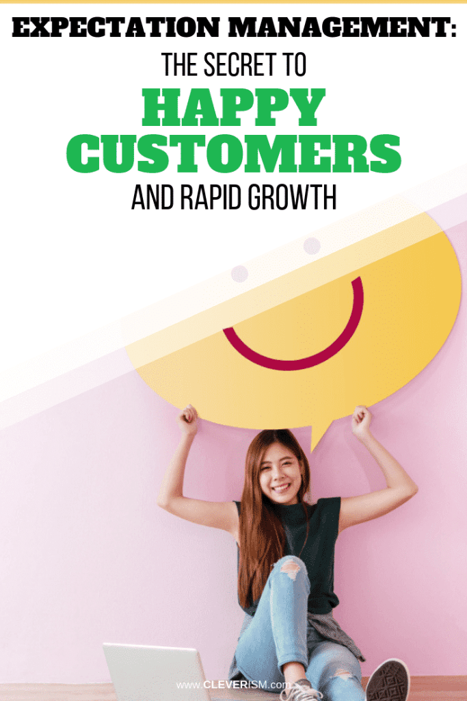 Expectation Management: The SecrettoHappy Customers and Rapid Growth