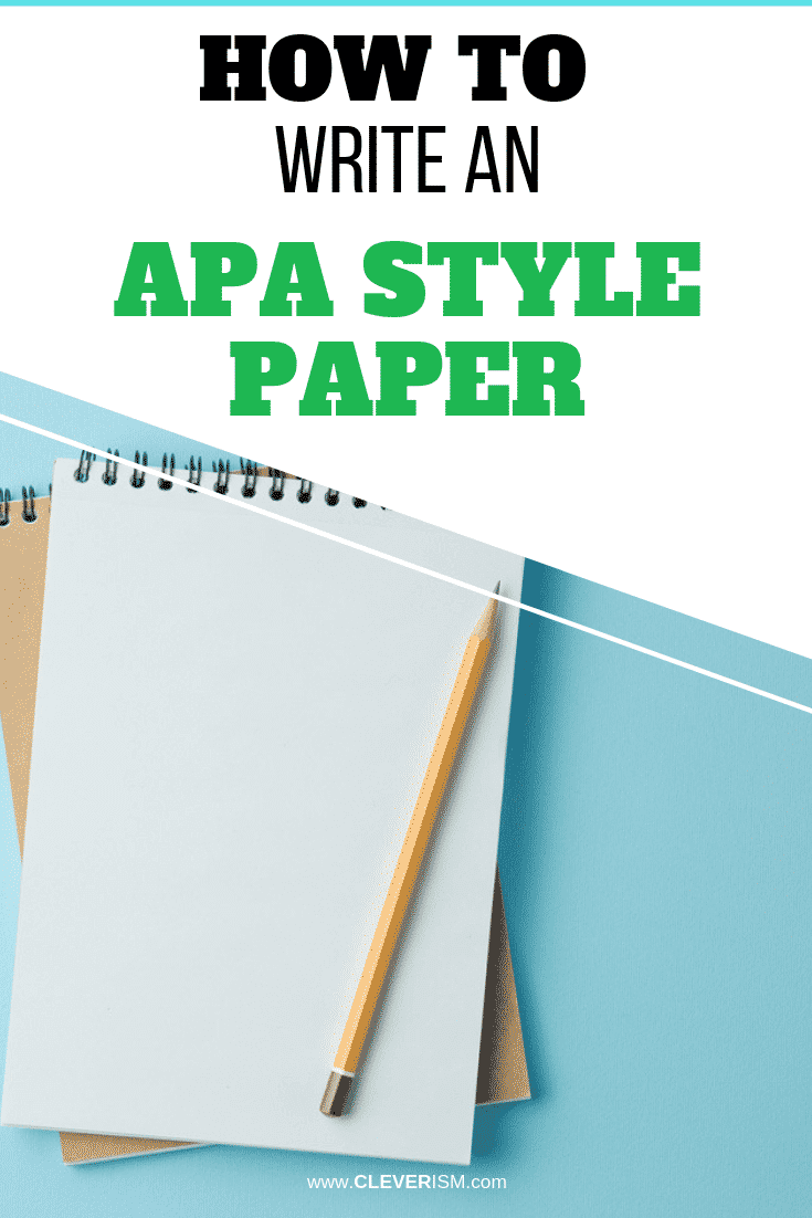 How to Write an APA Style Paper - #APAStylePaper #WritingPaper #Cleverism