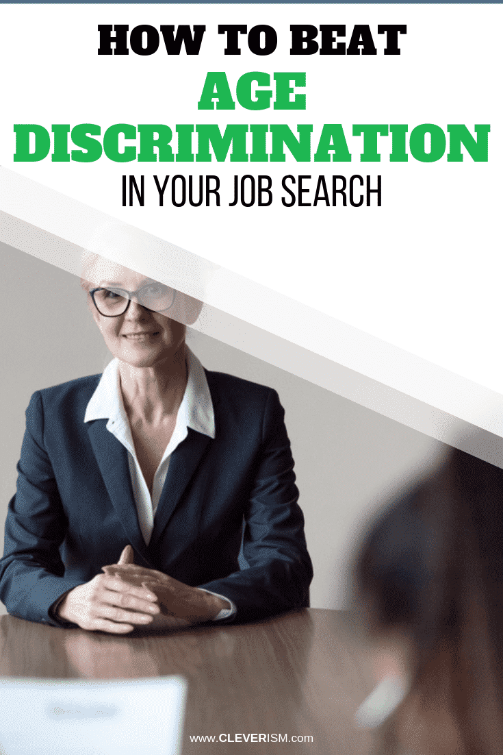 How to Beat Age Discrimination in Your Job Search? - #AgeDiscrimination #JobSearch #HowToBeatAgeDiscrimination #Cleverism