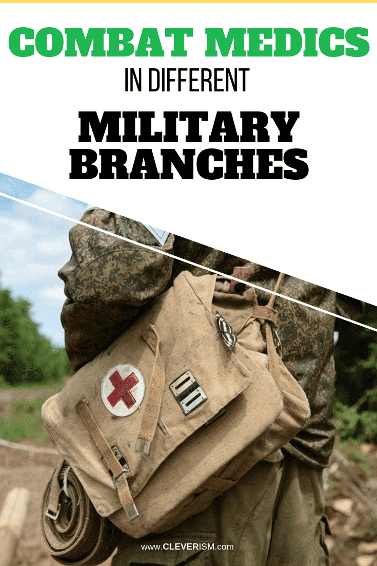 Combat Medics in Different Military Branches - #MilitaryBranches #CombatMedics #Cleverism
