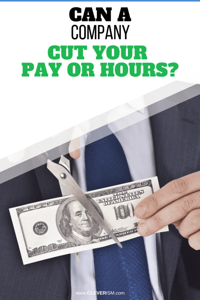Can a Company Cut Your Pay or Hours?