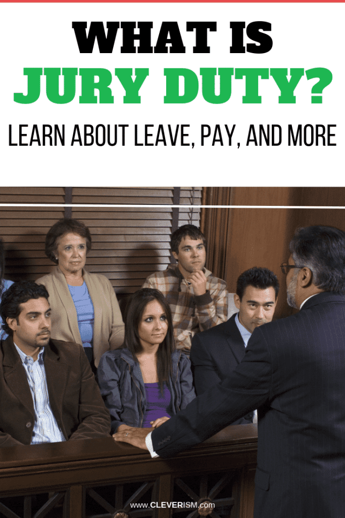 What is Jury Duty? Learn About Leave, Pay, and More