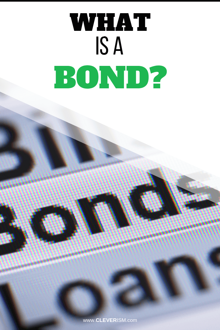 What is a Bond? - #Bond #WhatIsBond #Cleverism
