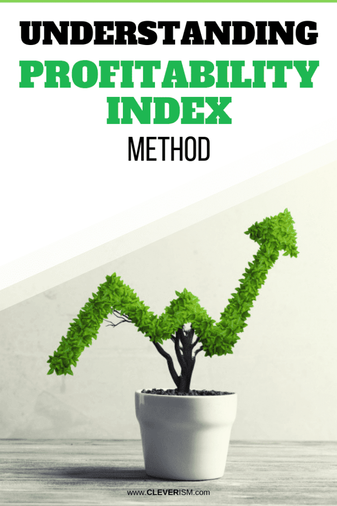 Understanding Profitability Index Method