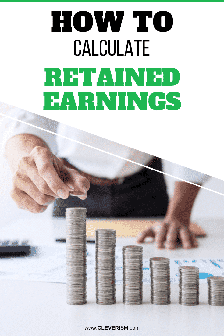 How to Calculate Retained Earnings - #RetainedEarnings #Earnings #CalculatingRetainedEarnings #Cleverism
