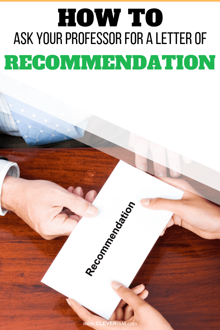 How to Ask Your Professor for a Letter of Recommendation Via Email - #LetterOfRecommendation #ProfessorsLetterOfRecommendation #Cleverism