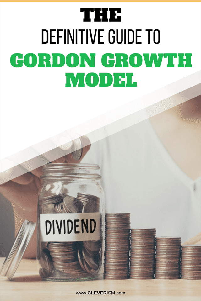 The Definitive Guide to Gordon Growth Model