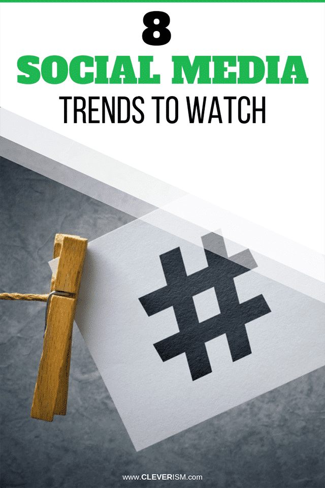 8 Social Media Trends to Watch