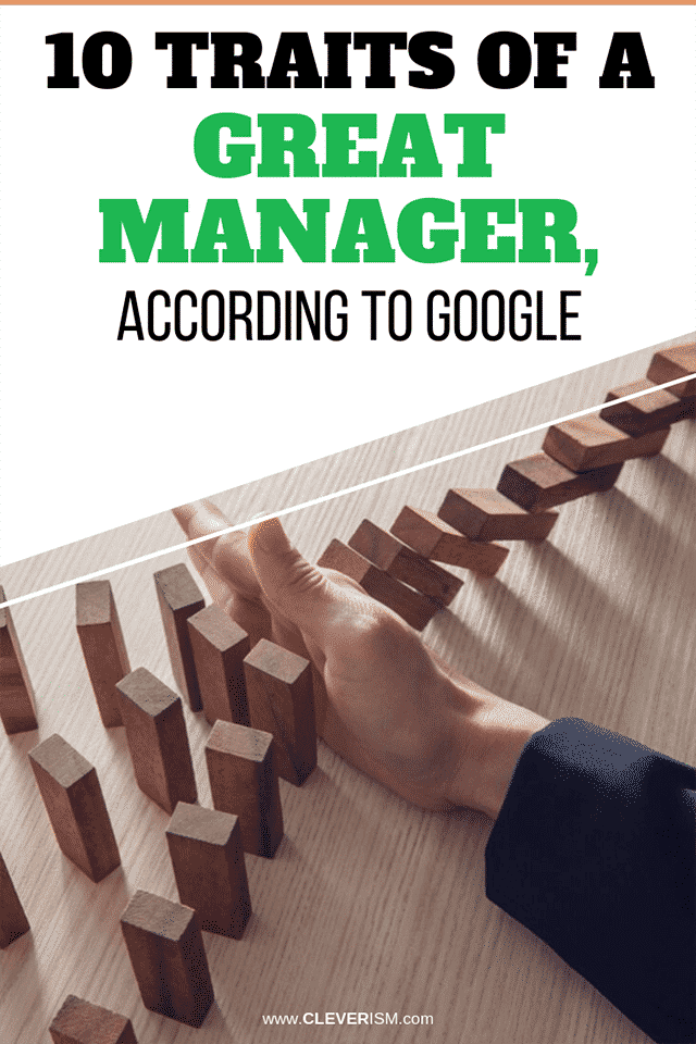 10 Traits of a Great Manager, According to Google