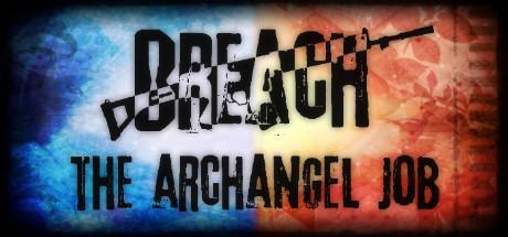 Breach: The Archangel Job