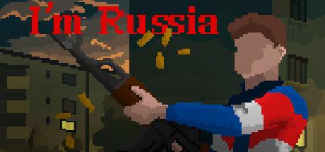 I'm Russia