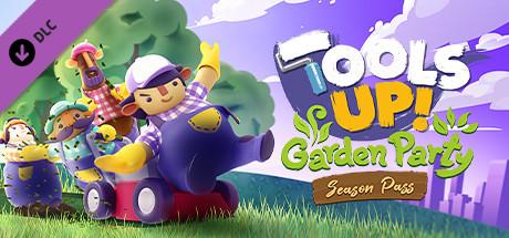 Tools Up! Garden Party – Season Pass