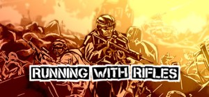 RUNNING WITH RIFLES Free Download HOTFIX 3