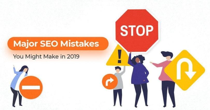Major_SEO_Mistakes_You_Might_Make_in_2019